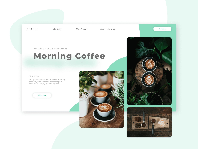 Design Graphique - landing page fictive : maquette XD mettant en valeur différentes lignes, courbes et formes qui harmonisent la page. Page réalisée sur Adobe XD, nommée KOFE pour mettre en valeur un café fictif. Fond vert d'eau.